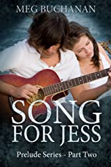 Song for Jess: Prelude Series - Part Two Kindle Edition