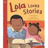 Lola Loves Stories (Lola Reads)