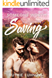 Someone Worth Saving