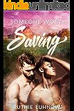 Someone Worth Saving (English Edition)