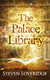 The Palace Library (The Palace Library Series Book 1) (English Edition)