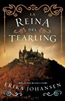 La Reina Del Tearling/ The Queen Of Tearling: