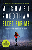 Bleed For Me: Joe O'Loughlin Book 4 (Joseph O'Loughlin)