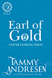 Earl of Gold: Regency Romance (Lords of Scandal Book 7)