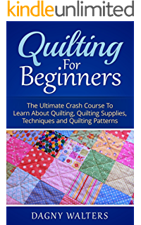 Amazon.com: Quilting Techniques for Beginners and Dummies ... : quilting for dummies free ebook - Adamdwight.com