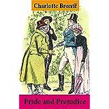 Pride and Prejudice (Unabridged with the original watercolor illustrations by C.E. Brock)