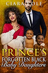 Prince's Forgotten Black Baby Daughters (A BWWM Romance) Kindle Edition