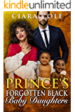Prince's Forgotten Black Baby Daughters (A BWWM Romance)