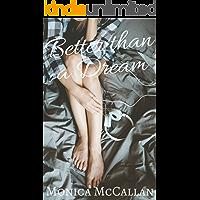 Better than a Dream (English Edition)
