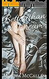 Better than a Dream