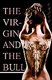 The Virgin and the Bull: An 18th Century Pulp Novel