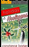Holiday Hooligans (The Teasen & Pleasen Hair Salon Cozy Mystery Series Book 3)