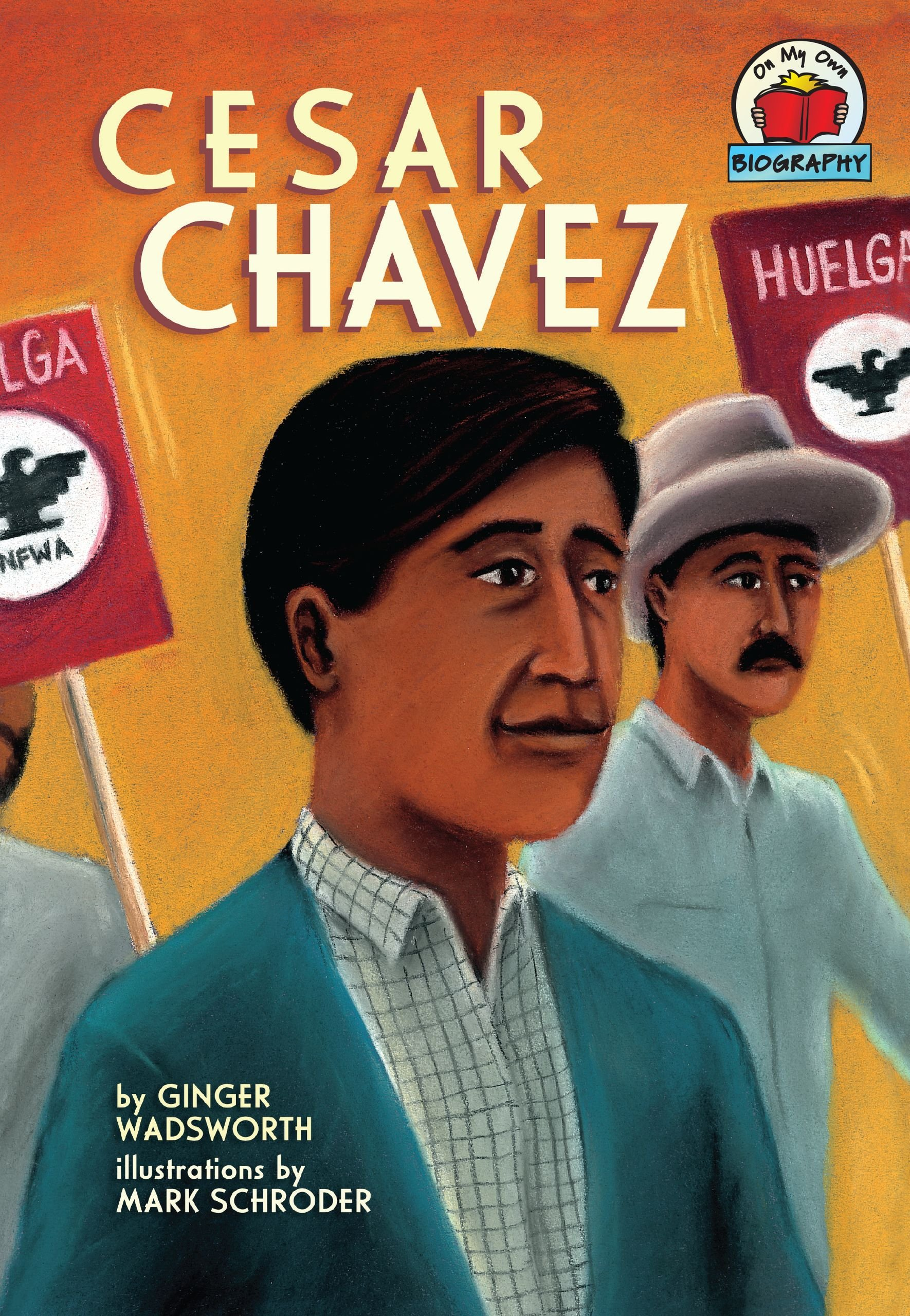 Cesar Chavez (On My Own Biography) ebook