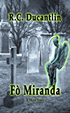 Fò Miranda: Young Miranda Knew She Was Special.