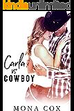 Carla Vs. Cowboy