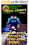 Amazing Minecraft Comics: Leetah the Witch and the Secret of Hero-brine Rising: The Greatest Minecraft Comics for Kids (Real Comics in Minecraft - Leetah the Witch Book 1)