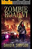 Zombie Road VI: Highway to Heartache