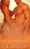 A Second Chance At Forever (The Chance Series Book 2) (English Edition)
