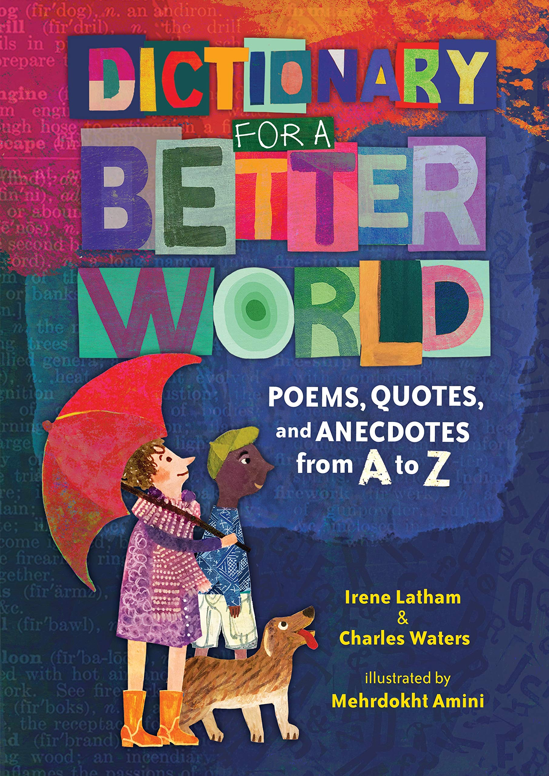 Dictionary for a Better World: Poems, Quotes, and Anecdotes from A ...