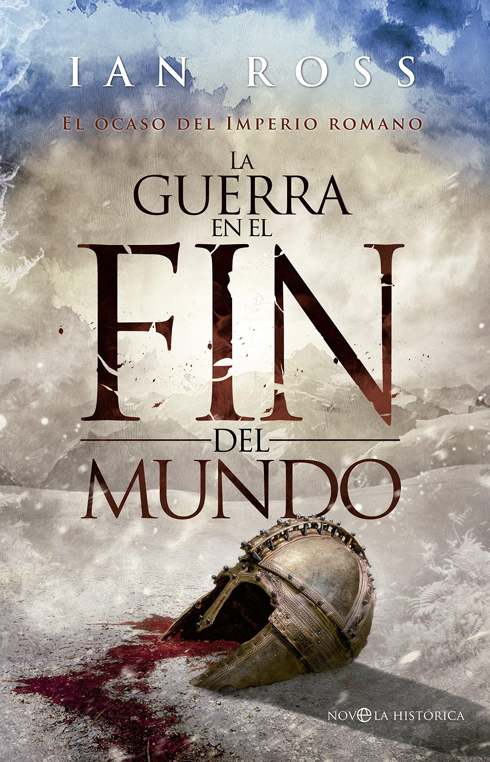 La Guerra En El Fin Del Mundo (Novela histórica): Amazon.es: Ian Ross, Isabel Murillo Fort: Libros