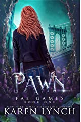 Pawn (Fae Games Book 1) Kindle Edition