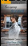 Mail Order Bride: Escaping Eugene (Plum River Brides)