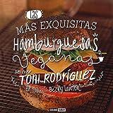 Las más exquisitas hamburguesas veganas (Cocina Vegana)