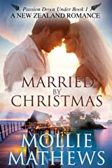Married by Christmas: (Clean & Wholesome Contemporary Romance) (Passion Down Under Book 1) Kindle Edition