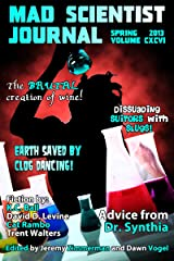 Mad Scientist Journal: Spring 2013 Kindle Edition