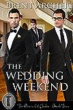 The Wedding Weekend (Rain City Tales Book 4)