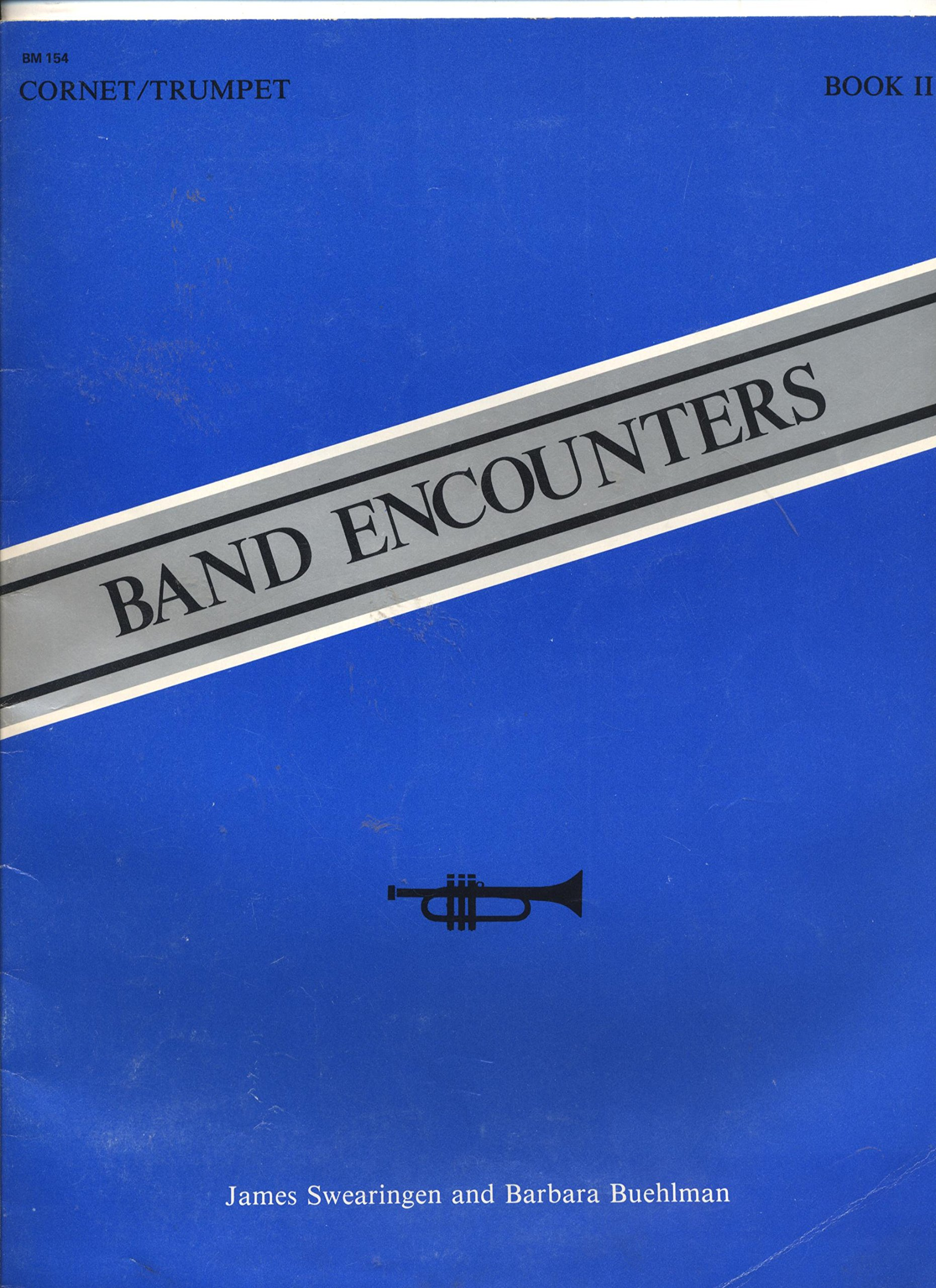 Band Encounters Cornet/Trumpet Book 2