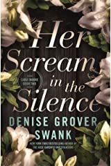 Her Scream in the Silence: Carly Moore #2 Kindle Edition