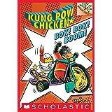 Bok! Bok! Boom!: A Branches Book (Kung Pow Chicken #2)