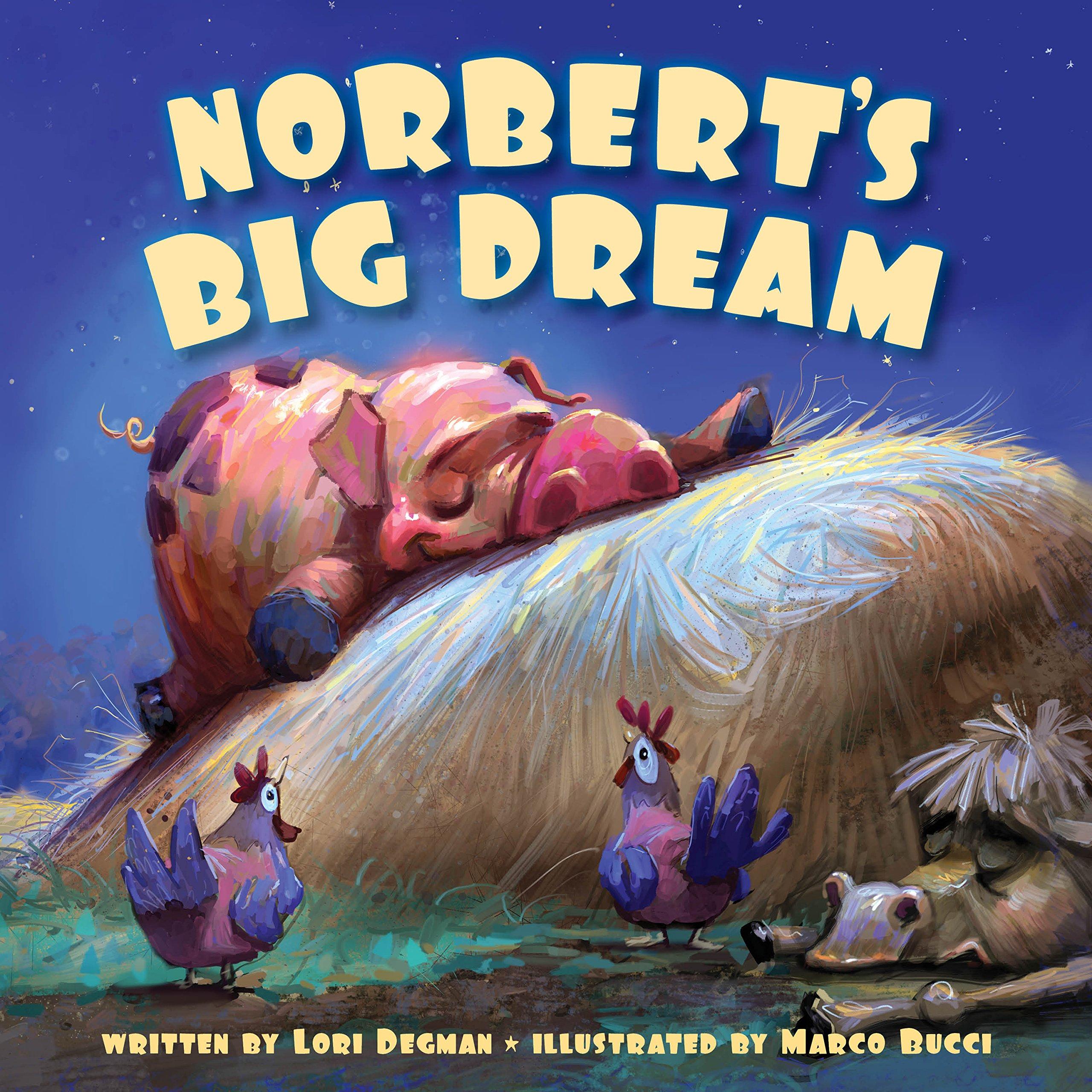Norbert S Big Dream Lori Degman Marco Bucci Amazon
