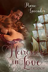 Heiresses in Love Trilogy Kindle Edition