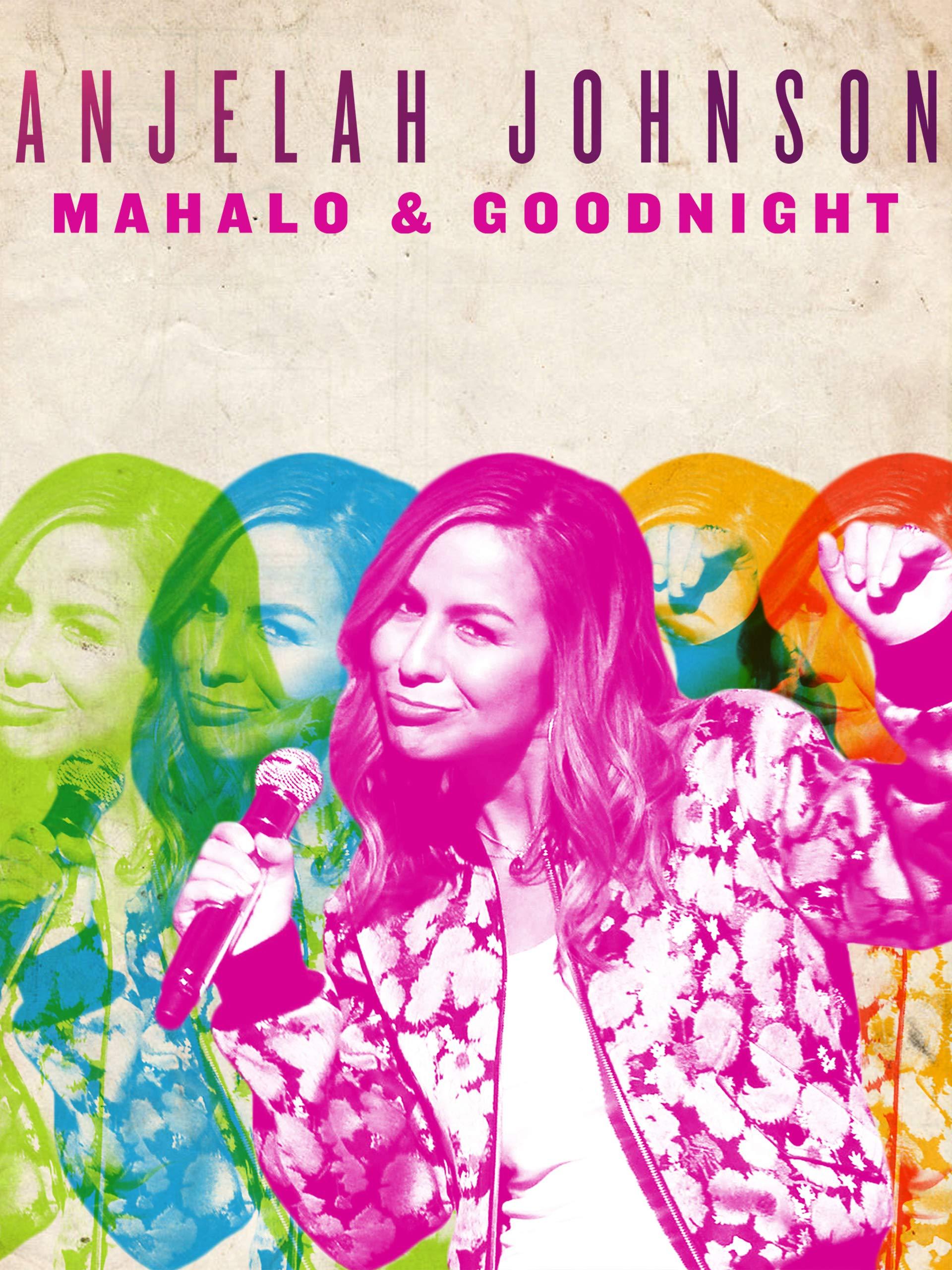 Anjelah Johnson: Mahalo & Goodnight on Amazon Prime Video UK