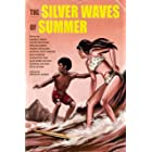 The Silver Waves of Summer