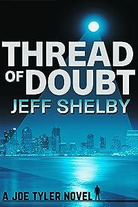 Thread of Doubt (The Joe Tyler Series Book 8)