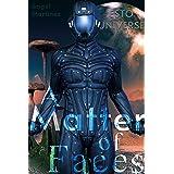 A Matter of Faces (ESTO Universe)