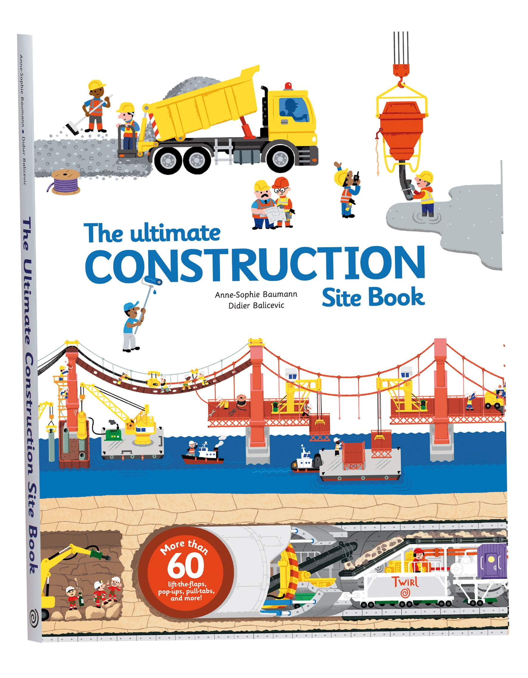 The Ultimate Construction Site Book  From Around The World  Ultimate Book Of