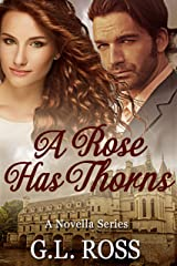 A Rose Has Thorns: A Novella Series: Book One Kindle Edition