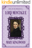 Lord Montague (Sons of the Marquess Book 4)
