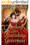 Nothing Like a Ravishing Governess: A Historical Regency Romance Book