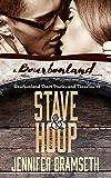 Stave and Hoop: Bourbonland Short Stories and Novellas #2: A Bourbonland Novella