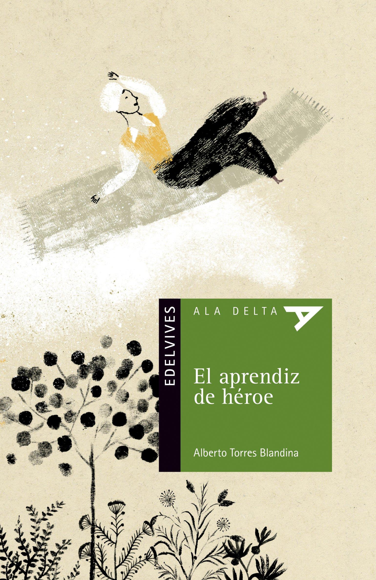 El aprendiz de héroe (Spanish Edition) ebook