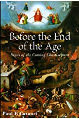 Before the End of the Age: Signs of the Coming Chastisement Kindle Edition
