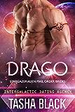 Drago: Stargazer Alien Mail Order Brides #13 (Intergalactic Dating Agency)