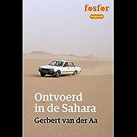 Ontvoerd in de Sahara (Fosfor Longreads Book 10)