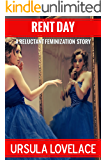 RENT DAY (A Reluctant Feminization Story)