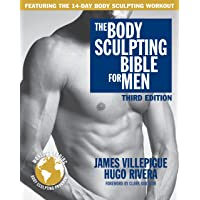 Body Sculpting Bible for Men, Third Edition